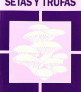 Libro Cultivo de Setas y Trufas 2