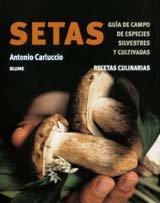 Setas. Recetas Culinarias (Spanish Edition) 1