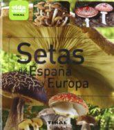 Setas de españa y europa / Mushrooms in Spain and Europe (Spanish Edition) 3