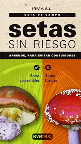 Setas sin riesgo (Spanish Edition) 1