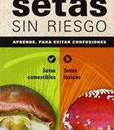Setas sin riesgo (Spanish Edition) 5