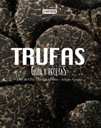 TRUFAS, GUIA Y RECETAS 1